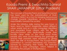 Kooda Premi and Swachhta Samrat as a tool for bringing behavioral change towards cleanliness and self hygiene, Shahjahanpur, Uttar Pradesh