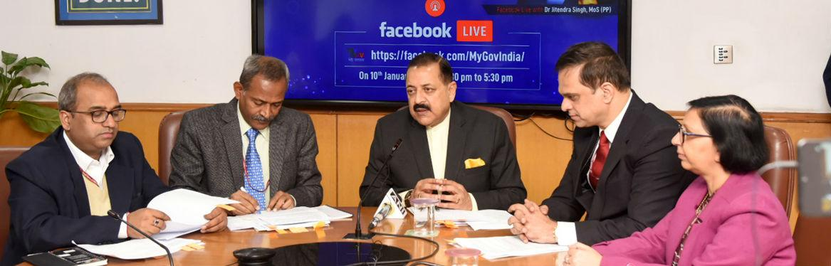 Dr. Jitendra Singh, MOS (PP) at the Facebook Live on the online Hackathon on Data-Driven innovation for Citizen Grievance Redressal on 10-01-2020