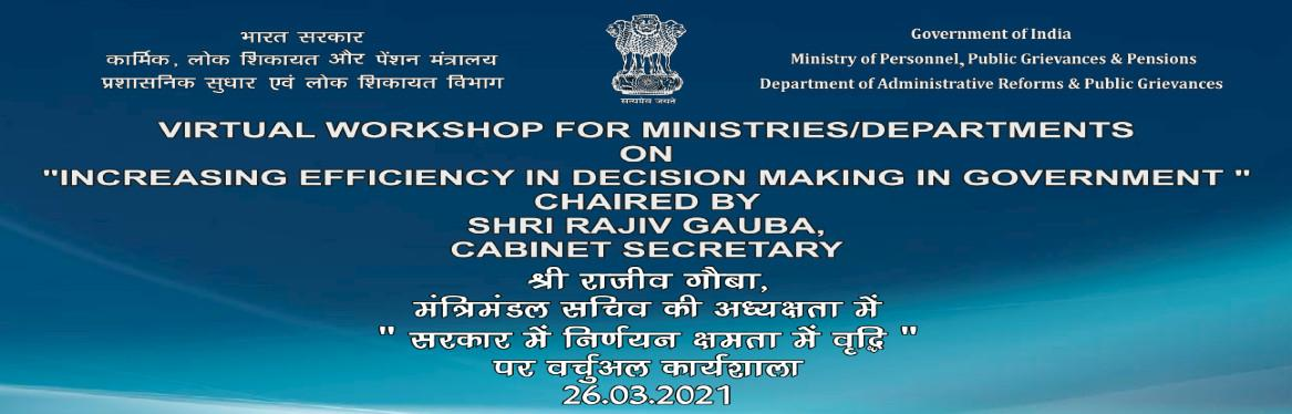 VIRTUAL WORKSHOP FOR MINISTRIES DEPARTMENTS ON INCREASING ON EFFICIENCY IN DECISION MAKING IN GOVERNMENT